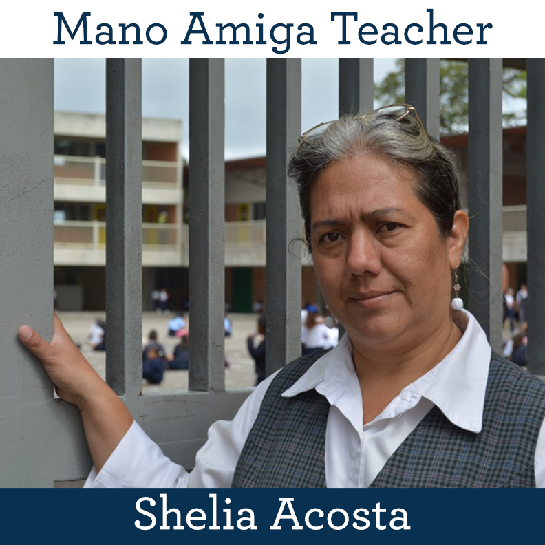 Mano Amiga Teacher Shelia Acosta