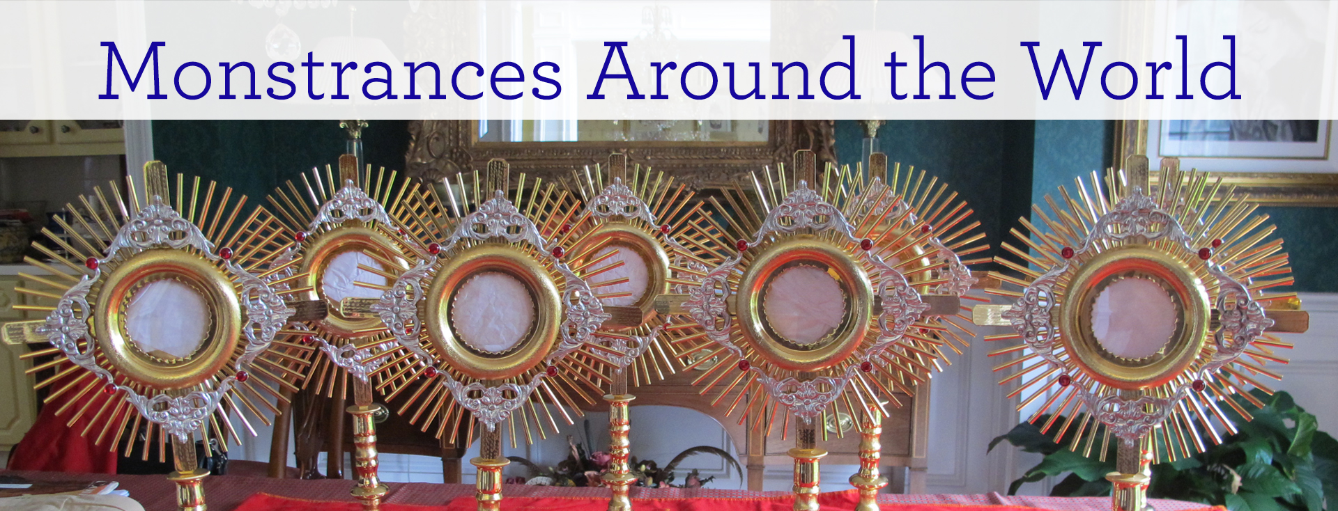 Monstrances Around the World