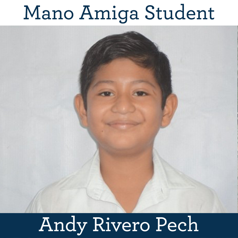Mano Amiga Student Andy Rivero Pech