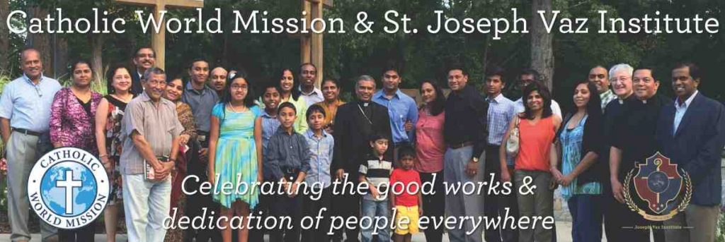 Catholic World Mission & St. Joseph Vaz Institute Medical Mission