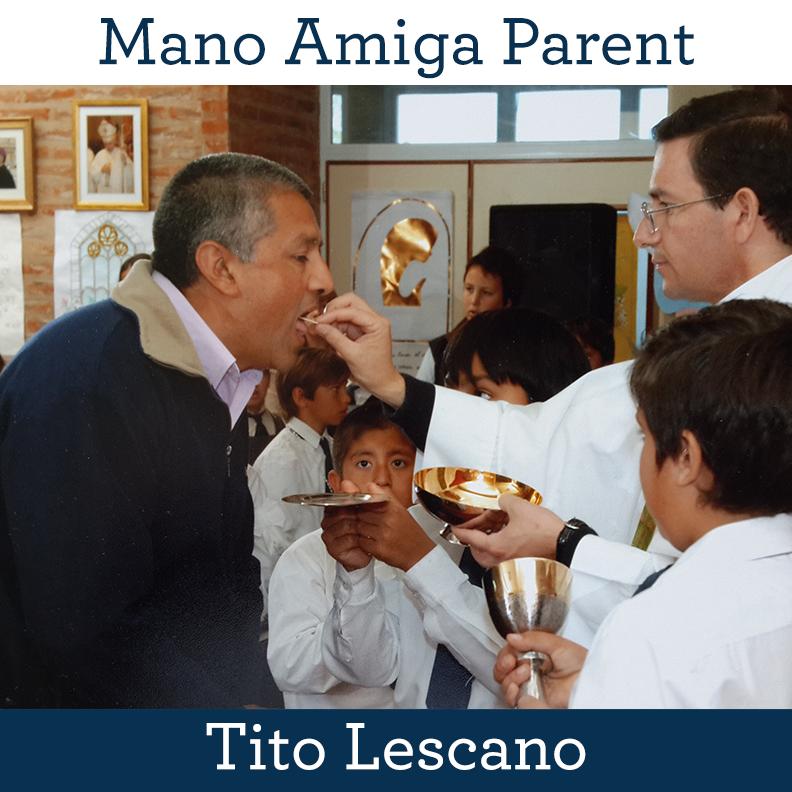 Mano Amiga Parent Tito Lescano