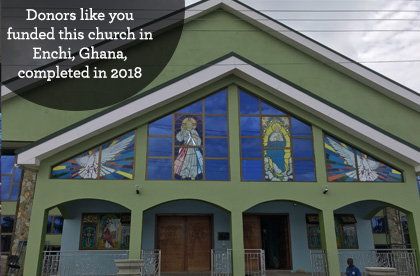 Donors like you funded this church in Enchi, Ghana, completed in 2018
