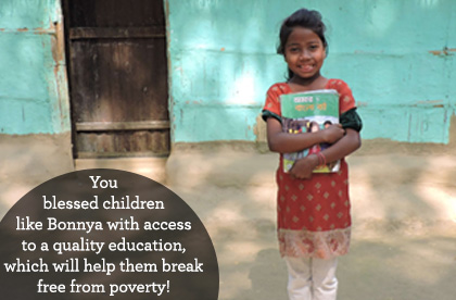 You blessed children like Bonnya with access to a quality education, which will help them break free from poverty!