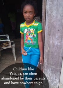 Children like Yela, 11, are often abandoned by their parents and have nowhere to go