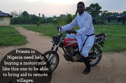 Priests in Nigeria need help buying a motorcycle like this one to be able to bring aid to remote villages.