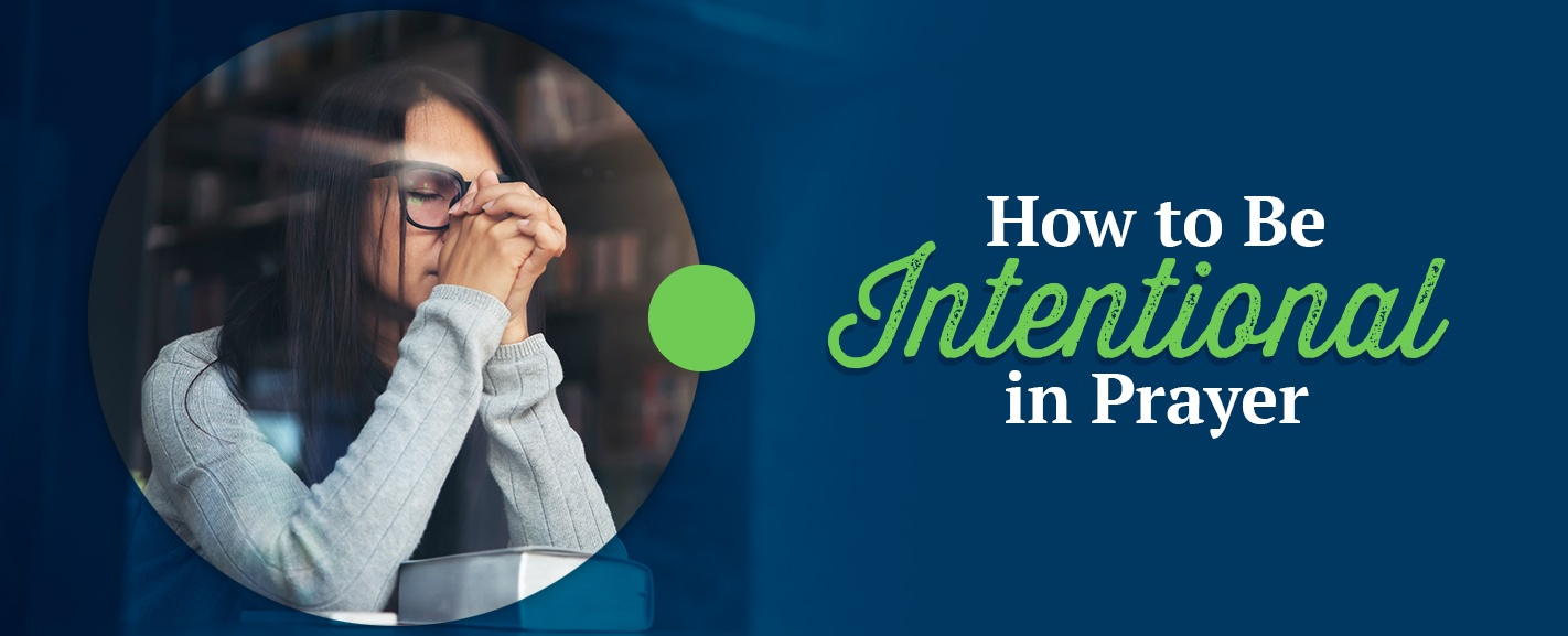 How-to-Be-Intentional-in-Prayer